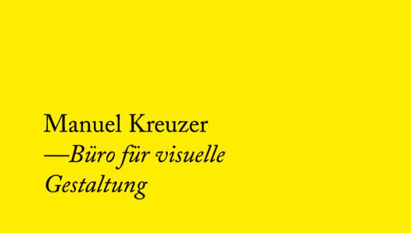 Manuel Kreuzer —Büro für visuelle Gestaltung